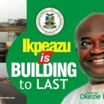 "In Abia, The Era of Constructing ""Action Roads"" is over As Ikpeazu Builds Them To Last"